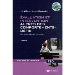 Evaluation et intervention auprès des comportements-défis