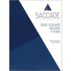 Guide scolaire SACCADE (4-11 ans)
