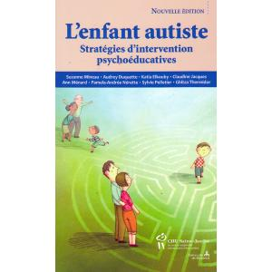 L'enfant autiste : Stratégies d'intervention psychoéducatives