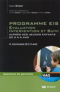 Programme EIS : Evaluation, intervention et suivi Tome 2 (Curriculum)