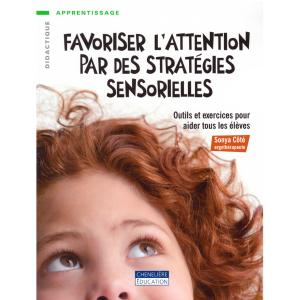Favoriser l'attention par des stratégies sensorielles